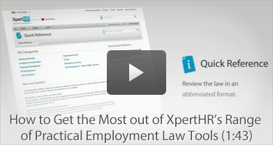 How to Get the Most Out of XpertHR's Range of Practical Employment Law Tools