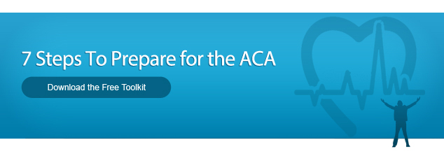 Affordable Care Act Employer's Toolkit