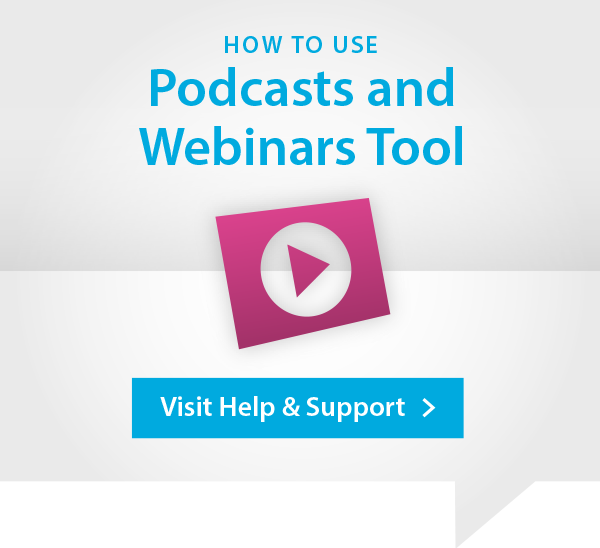 Podcasts and Webinars Help and Support Advert