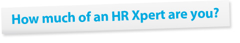 How much of an HR Xpert are you?
