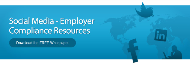 Social Media - Employer Compliance Resources - Download the FREE Whitepaper
